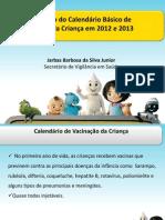 atualizaocalendarocriana2012e2013revisadojb-120118122055-phpapp02