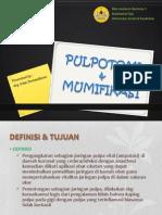 L4 PULPOTOMI & MUMIFIKASI