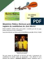 Ministério Público Eleitoral pede cassação de registro de candidatura de Jacó Maciel