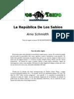 Schmidt, Arno - La Republica de Los Sabios