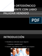 MANEJO ORTODÓNCICO DEL PACIENTE CON LABIO PALADAR HENDIDO