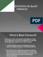 A Presentation on Blast Furnace