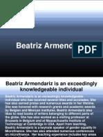 Beatriz Armendariz is an exceedingly knowledgeable individual