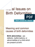 Moral Issues on Birth Deformities