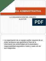 AUDITORÍA+ADMINISTRATIVA+ORGANIZACION+EQUIPO.ppt