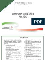 Informe Financiero Acumulado al Mes de Marzo de 2012