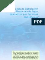 Guías para la elaboración de un mecanismo de pagos equitativos por servicios hidrológicos