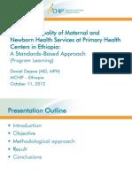Improving Quality of Maternal and Newborn Health Services in Ethiopia, DDejene, FIGO2012