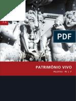 Coleção Preservação e Desenvolvimento - 07 Patrimônio Vivo, Pelotas, RS