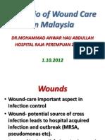 Scenario of WOUND CARE in MALAYSIA Foe Tenaga Pengajar