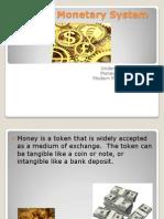 1.2 Monetary System