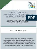 1. Profil Perawat Profesional