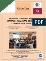 Desarrollo Económico Regional. INTERRELACIÓN ENTRE GOBIERNO Y CENTROS TECNOLÓGICOS (Es) Regional Economic Development. INTERCONNECTION BETWEEN GOVERNMENT AND TECHNOLOGY CENTERS (Es) Eskualdeko Ekonomi Garapena. GOBERNU ETA IKERGUNEEN ARTEKO HARREMANAK (Es)