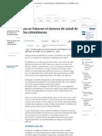 Así se robaron la salud de los colombianos - Colombia Noticias_ Actualidad Nacional - ELTIEMPO