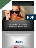 1. OSLOVENIE  - eBOOK - Ako zbaliť ženu © 2012 SEDUCTION.SK