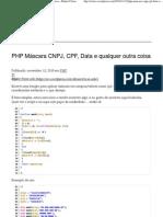 PHP Máscara CNPJ, CPF, Data e qualquer outra coisa « Rafael Clares