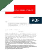 Pedido de Informes Al Poder Ejecutivo Sobre El Plan Estrategico Para La Reduccion de La Mortalidad Materna e Infantil 2009-2011, y Otras Cuestiones Conexas.