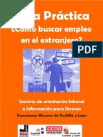 Guia Practica Como Buscar Empleo en El Extranjero (CCOO Castilla León)