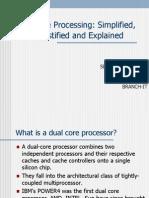Dual Core Processing