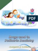 Drugs Used in Pediatric Dentistry