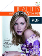 Get healthy with Heather Mills