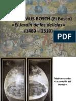 EL BOSCO - El Jardín de las Delicias