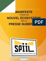 Manifeste pour un nouvel écosysteme de la presse numérique - Octobre 2012 (SPIIL)