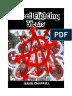 Street Fighting Years