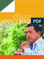 Diez Mitos y Realidades Acerca Del Presidente Chavez
