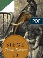 Siege 13 | Short Stories by Tamas Dobozy