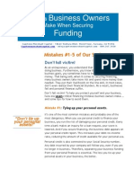 Mistakes Business Owners Make When Securing Funding- Mistakes #1-5 in our Series of 7