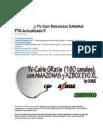 180 Canales TV Con Television SAtelital FTA Actualizado