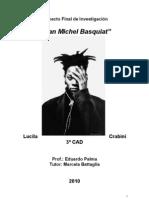 """momografía  """"Jean Michel Basquiat"""""""