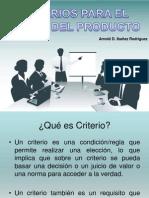 Trabajo encargado - Criterios para el diseño del producto