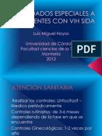 Cuidados Especiales a Pacientes Con VIH Sida