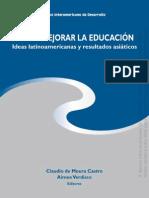Cómo Mejorar la Educación Ideas Latinoamericanas y Resultados Asiáticos