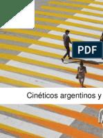 Cinéticos argentinos y venezolanos