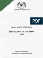 JADUAL WAKTU  SPM 2012
