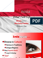Indonesia Powerpoint Tech. III Virtual Trip Project- Briana, Marchylia, Maitrivia