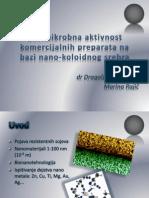 Antimikrobna Aktivnost Komercijalnih Preparata Na Bazi Nano-koloidnog Srebra
