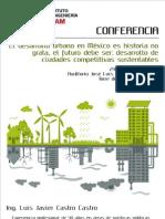 El Desarrollo Urbano en México historia no grata, el futuro debe ser