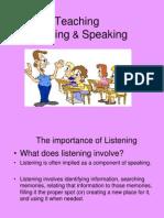Teaching Listening Speaking