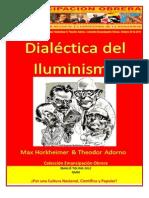 Libro No. 348. Dialéctica del Iluminismo. Max Horkheimer & Theodor Adorno. Colección Emancipación Obrera. Octubre 20 de 2012