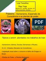 Xamanismo e as Plantas de Poder-Junho-2011