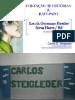 Contação de histórias e bate-papo na Escola Germano Hessler - Nova Hartz/RS