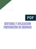 HISTORIA Y APLICACION PREVENCIÓN DE RIESGOS