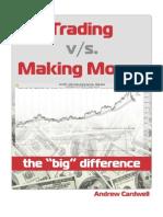 Trading vs Making Money