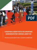 Evropska identiteta in evropsko demokratično državljanstvo