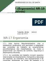 NR-17 (Ergonomia) NR-19 (Explosivos)
