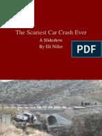 The Scariest Car Crash Ever - A Slideshow